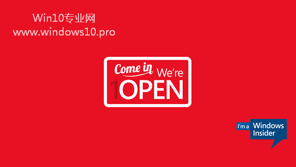 Windows会员计划(Windows Insider)壁纸下载:Come in we're open